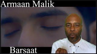 Armaan Malik - Barsaat | 🇬🇧 UK REACTION |