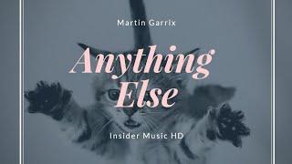 Martin Garrix __- Anything Else( Insider Music HD )