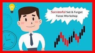 Set & Forget FX Strategy Follow up - Live Trading Workshop