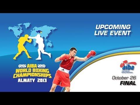 World Boxing Championships 2013 Almaty - Finals [26/10/13]