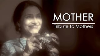 A Mother | Tribute to Mothers | Touching Short Film