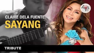 SAYANG - Claire dela Fuente (arr. Lex Von Sumayo)
