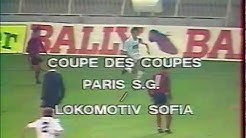 PSG-Lokomotiv Sofia (Coupe des Coupes 1982-1983)