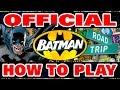 Official How to Play - DC Comics Batman Road Trip Game