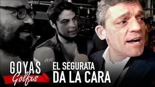 El segurata que echó a Ignatius y David Sainz DA LA CARA | Goyas Golfxs 2019 | Playz