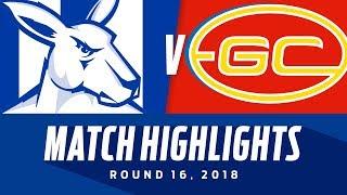 North Melbourne v Gold Coast Highlights   Round 16, 2018   AFL