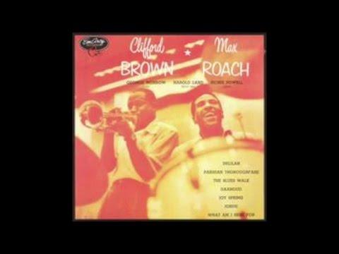 Clifford Brown & Max Roach - Clifford Brown & Max Roach (1954) - [Best Jazz Masterpieces]