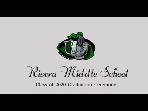 Rivera Middle School Class of 2020 Ceremony