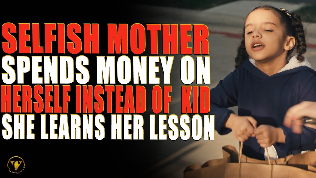 Download Selfish Mother Spends Money On Herself Instead Of Kid, She Learns Her Lesson