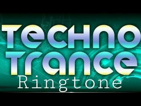 Techno Trance Ringtone 2018