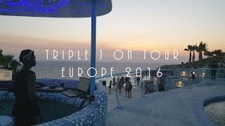 Europe 2016 - Triple J On Tour | GoPro Hero 4