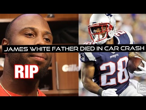 Patriots RB James White's father killed in car accident