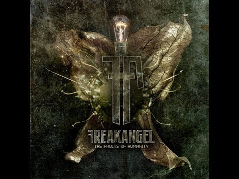 Freakangel - The Faults Of Humanity (Full Album)