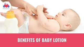 Benefits of Baby Lotion | Newborn Care | Baby Skin Care