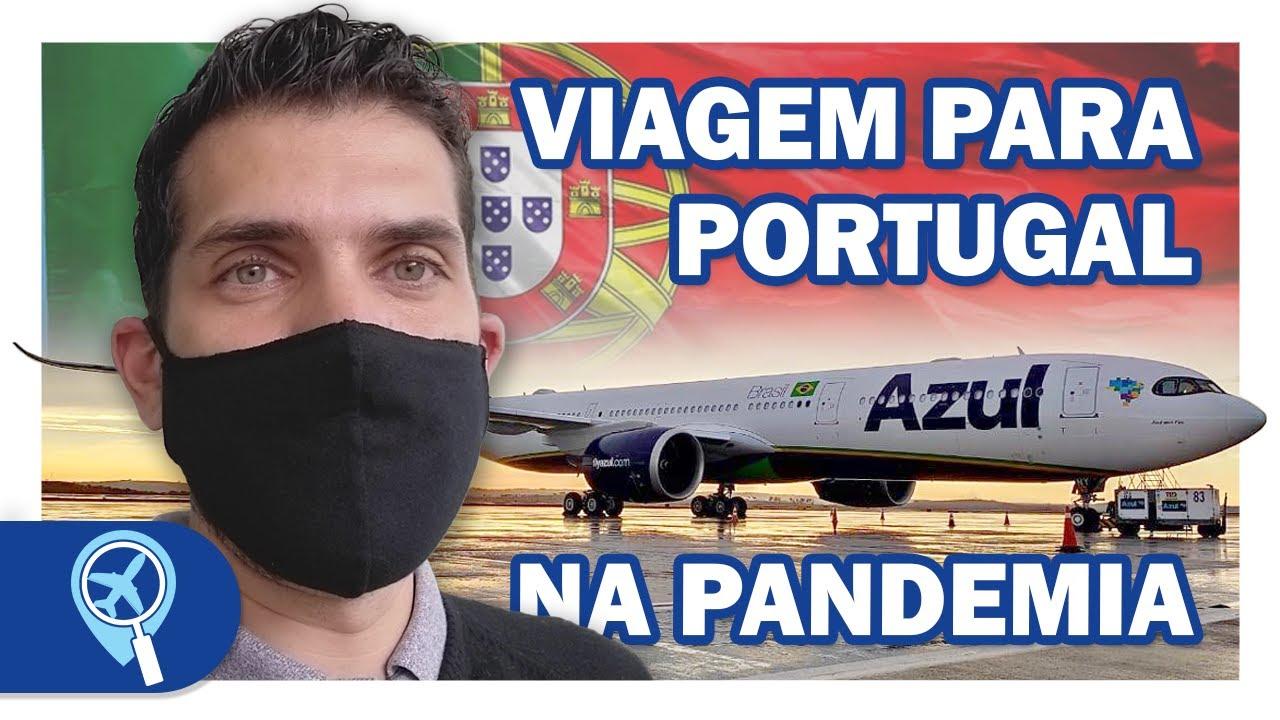 Como é viajar para Portugal durante a pandemia e quem pode entrar no país