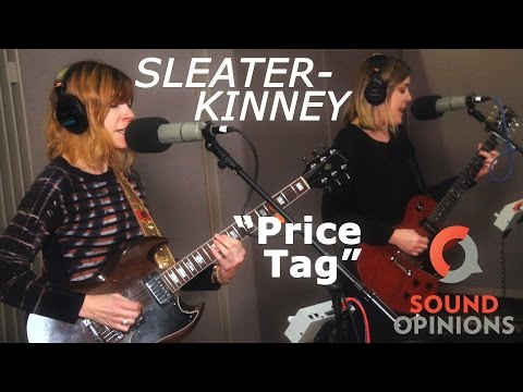 Sleater-Kinney perform Price Tag (Live on Sound Opinions) mp3