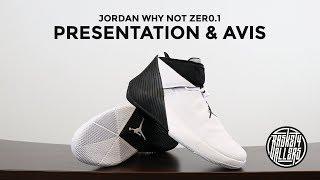 reputable site b9bcc b3110 Jordan Why Not Zer0.1   Présentation Et Avis