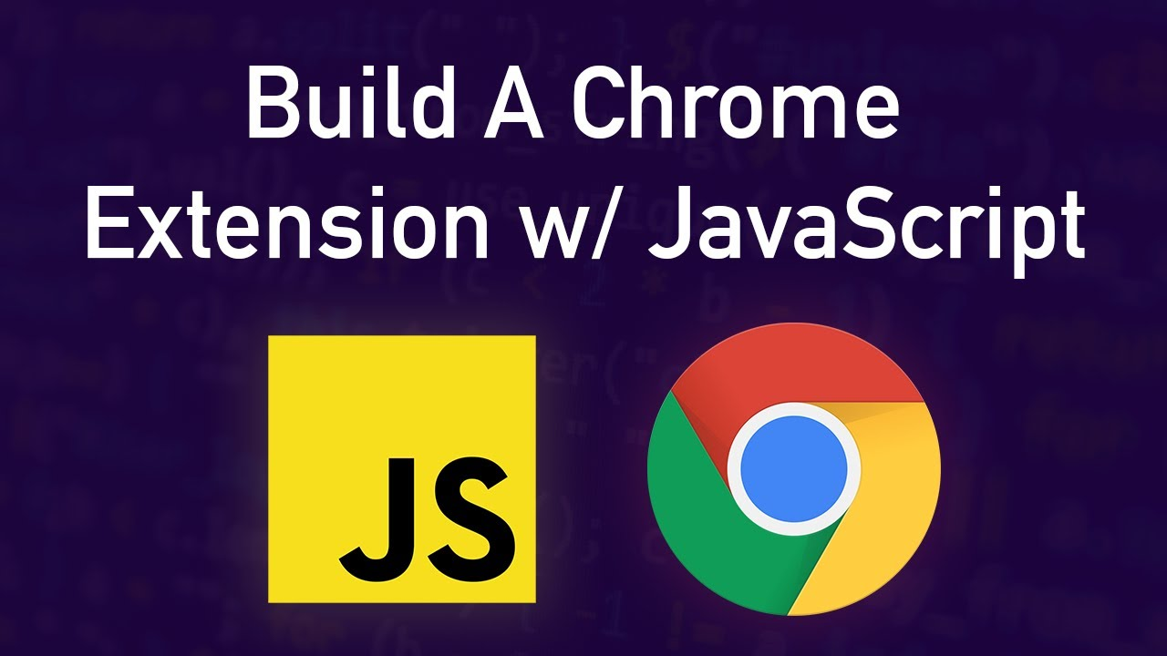 Coding A Chrome Extension in JavaScript Tutorial