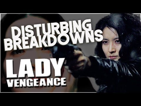 Lady Vengeance (2005) | DISTURBING BREAK