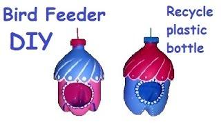 Diy Bird Feeder - Recycle Plastic Bottle