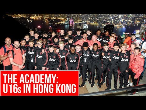 The Academy: U16s in Hong Kong | Manchester United