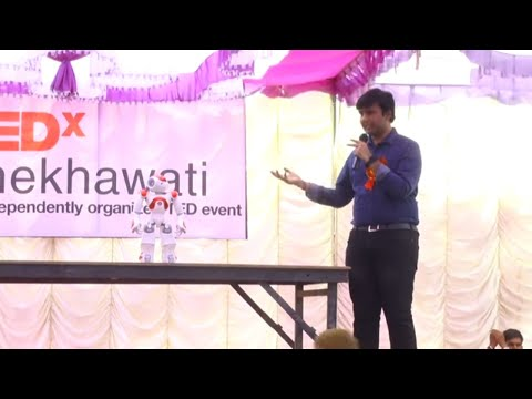 A robot for the first time In Fatehpur | Aaditya Maheshwari | TEDxShekhawati