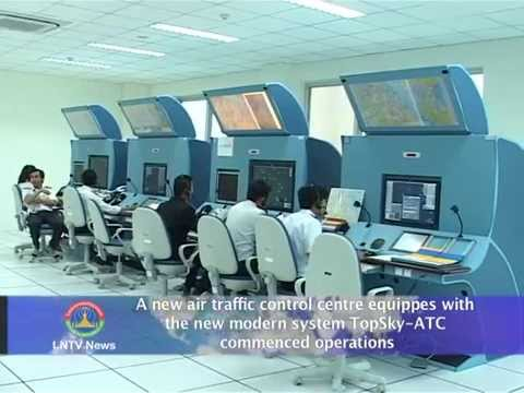 Lao NEWS on LNTV: A new air traffic control centre commenced operations.13/6/2014