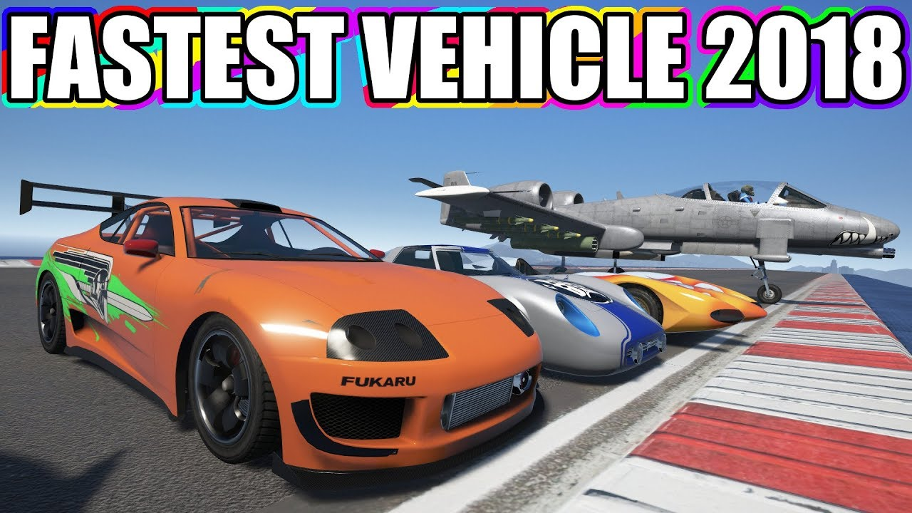 GTA V - The Latest Update Vehicles vs Fastest Vehicles in 2018!!!