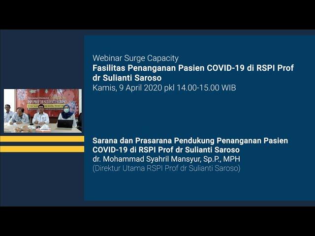 Sesi Diskusi Sarana dan Prasarana Pendukung Penanganan Pasien COVID 19 di RSPI Prof dr Sulianti Saro