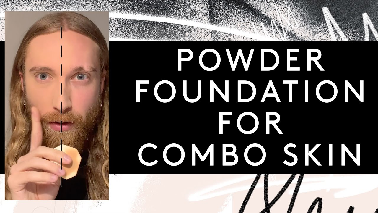 Powder Foundation Routine for Combination Skin!