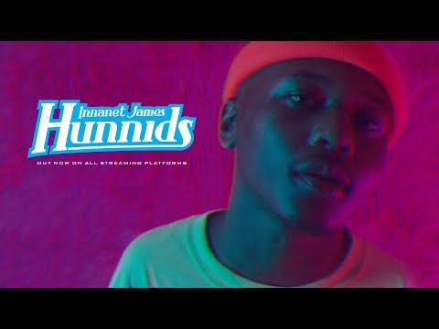 Innanet James - Hunnids (Official Music )