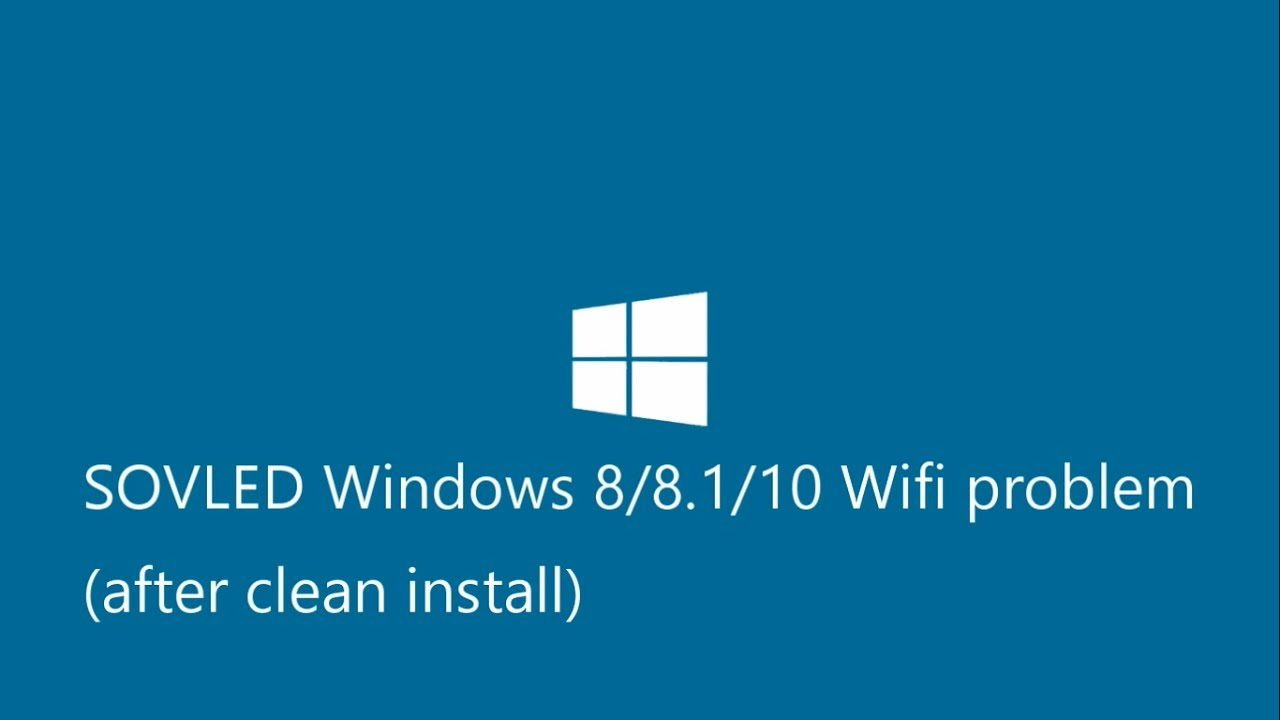 HOW TO INSTALL WIFI DRIVER after clean install Win8/8 1/10