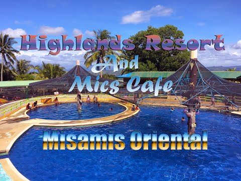 Highlands Resort X Mics Cafe Claveria - Gingoog Mis.Or.