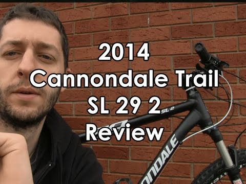 2014 Cannondale Trail SL 29 2 Review
