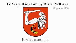 IV Sesja Rady Gminy Biała Podlaska - 28.12.2018r. (na żywo)