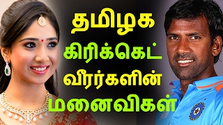 Tamil cricketers' wife