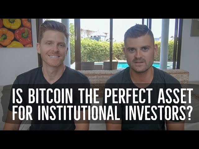 Is Bitcoin The Perfect Asset For Institutional Investors?
