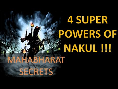 4 SUPER POWERS OF NAKUL !!! | MAHABHARAT SECRET STORIES AND FACTS|