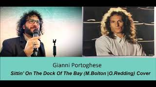 Gianni Portoghese - Sittin' On The Dock Of The Bay ( Cover)