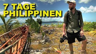 7 Tage hinter den Kulissen des Urlaubs-Paradies Philippinen - Philippinen Doku (4K)