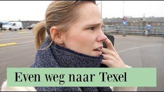 EVEN WEG NAAR TEXEL | IkVrouwvanJou.nl