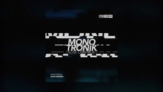 Monotronik - Lose Control (Original Mix) [FREE DOWNLOAD]