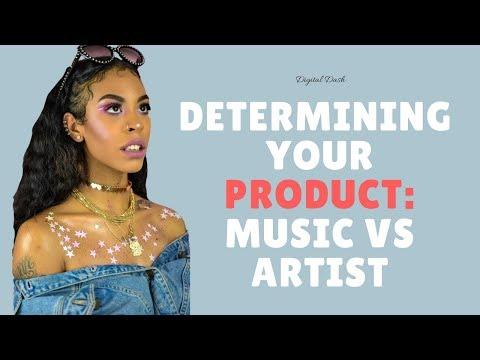 Determining Your Product: Music or Artist Brand [Digital Dash w/ Kohrey]