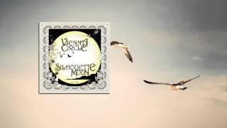 Vienna Circle - Silhouette Moon - Dreams Presage (HD)