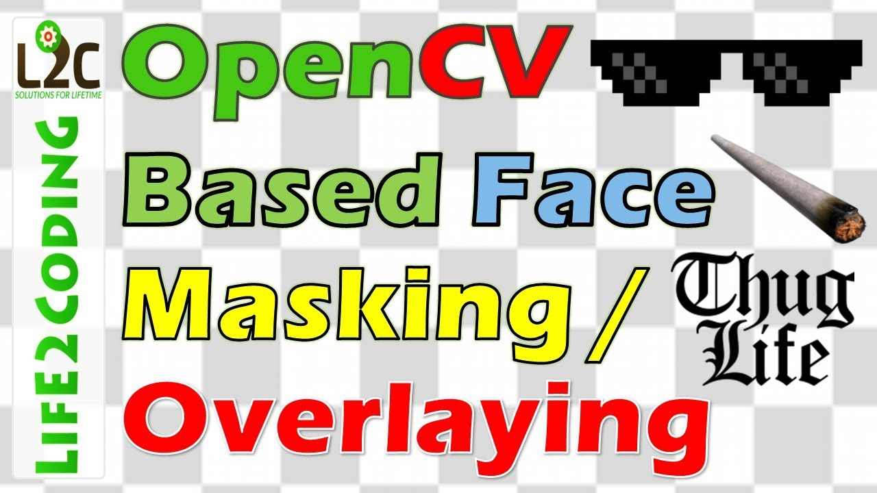 Python OpenCV Based Face Masking, Overlaying for Videos and Webcam