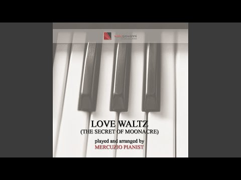 "Love Waltz (Theme from ""The Secret of Moonacre"")"