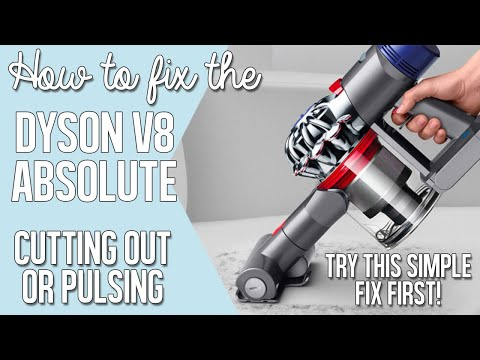 Dyson Vacuum Cleaner Repair | Cutting Out / Pulsing | Dyson V8 Absolute Stick Vac Cordless