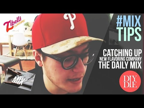 MixTips: Catching Up; New Flavoring Company; Daily Mix