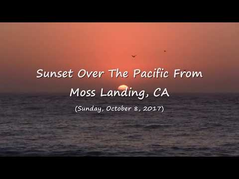 Observing A Gorgeous Sunset Over The Pacific From Moss Landing, CA (10-8-2017) Video Clip #3