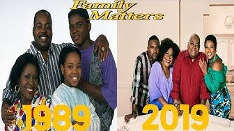 Family Matters (1989–1998) Cast: Then and Now ★2019★